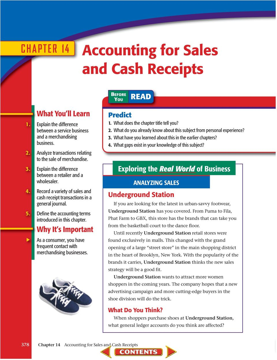 Define the accounting terms introduced in this chapter. Why It s Important As a consumer, you have frequent contact with merchandising businesses. Predict 1. What does the chapter title tell you? 2.