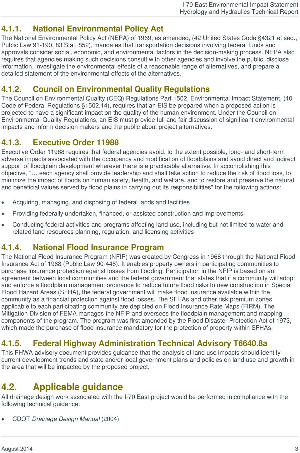 852), mandates that transportation decisions involving federal funds and approvals consider social, economic, and environmental factors in the decision-making process.