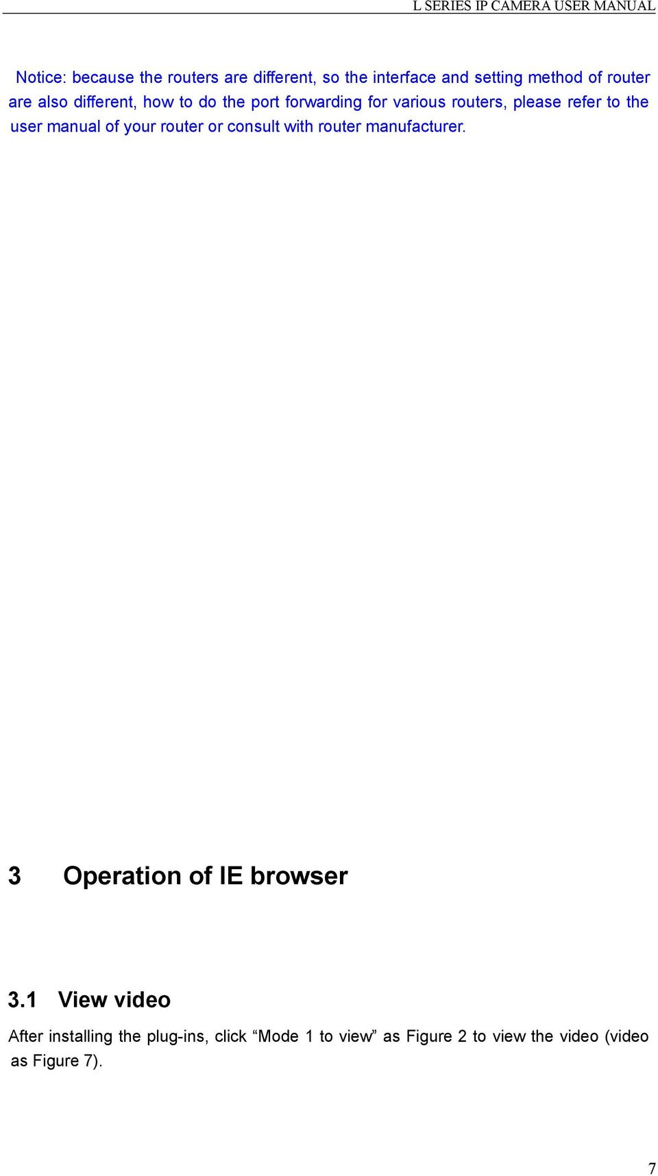 your router or consult with router manufacturer. 3 Operation of IE browser 3.