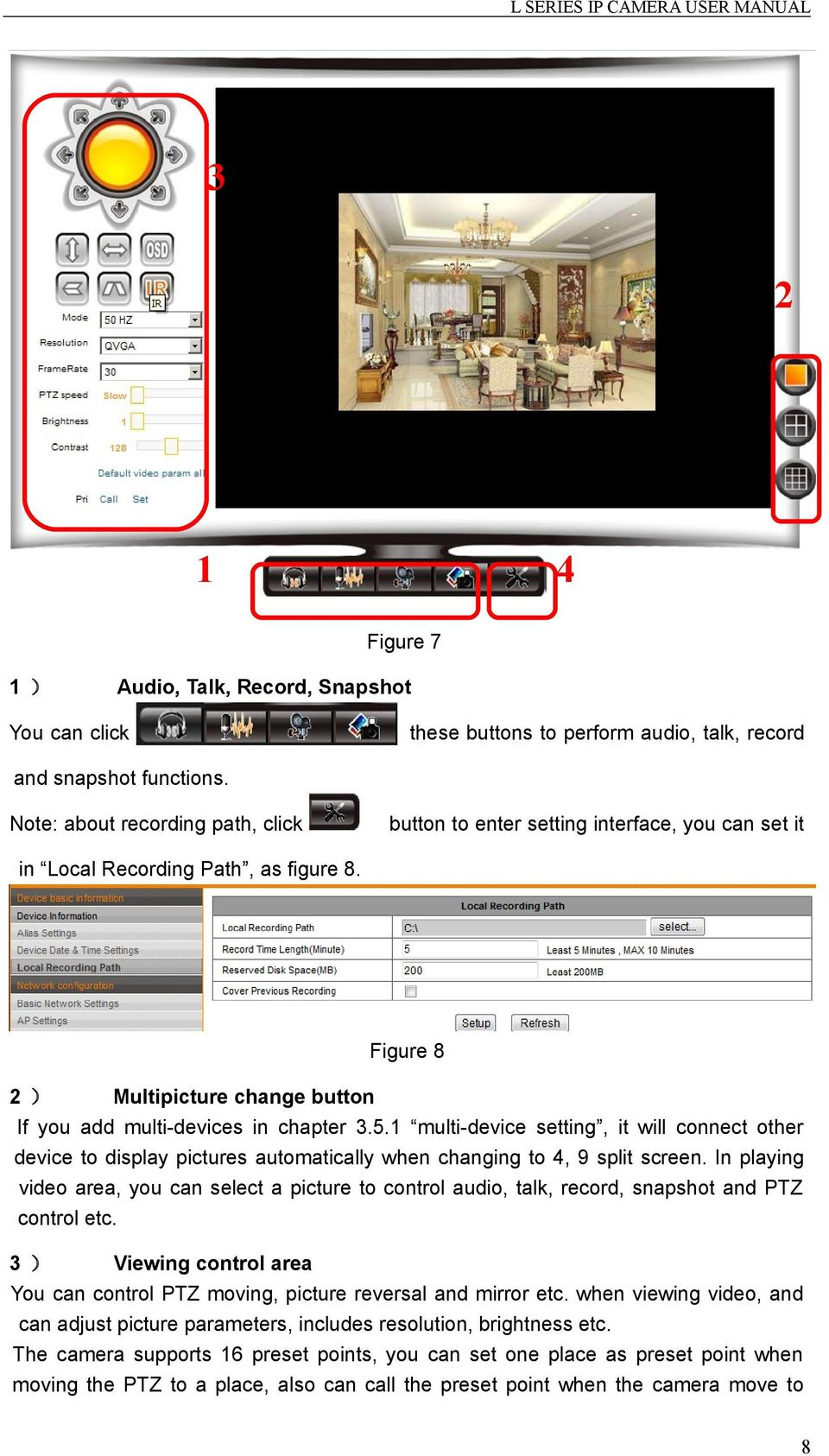 5.1 multi-device setting, it will connect other device to display pictures automatically when changing to 4, 9 split screen.