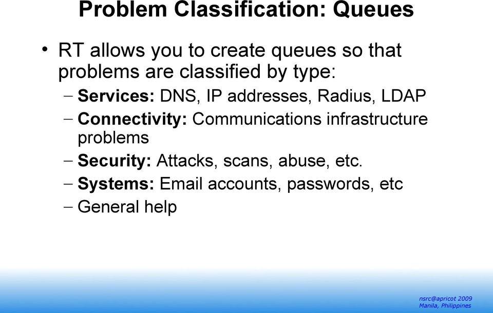 LDAP Connectivity: Communications infrastructure problems Security: