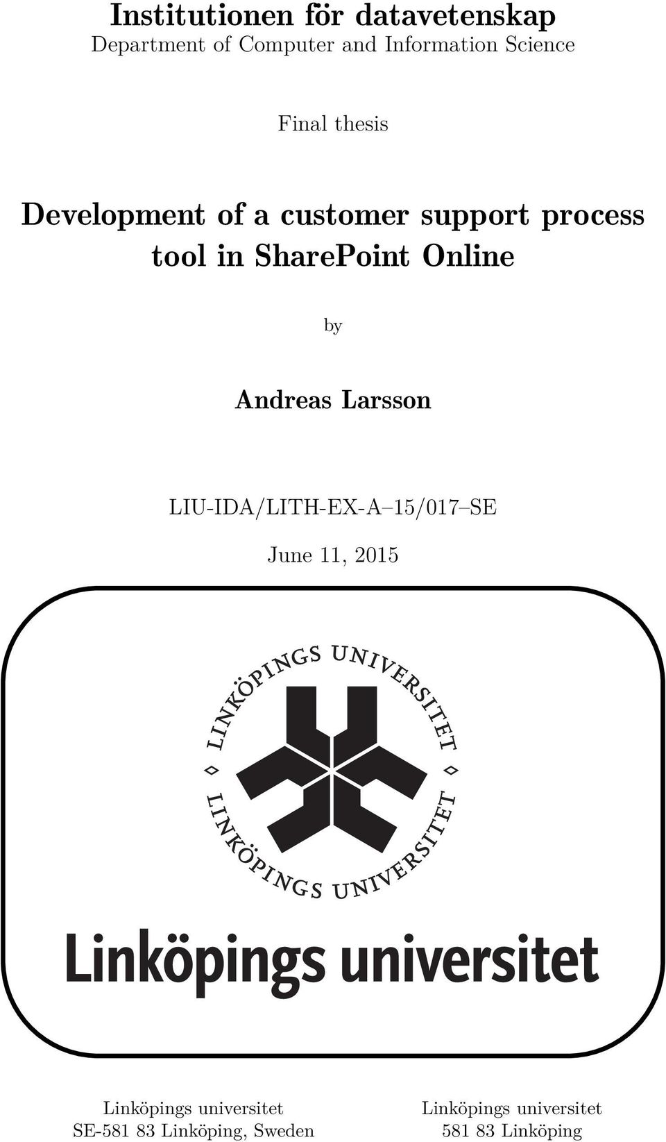 SharePoint Online by Andreas Larsson LIU-IDA/LITH-EX-A 15/017 SE June 11,