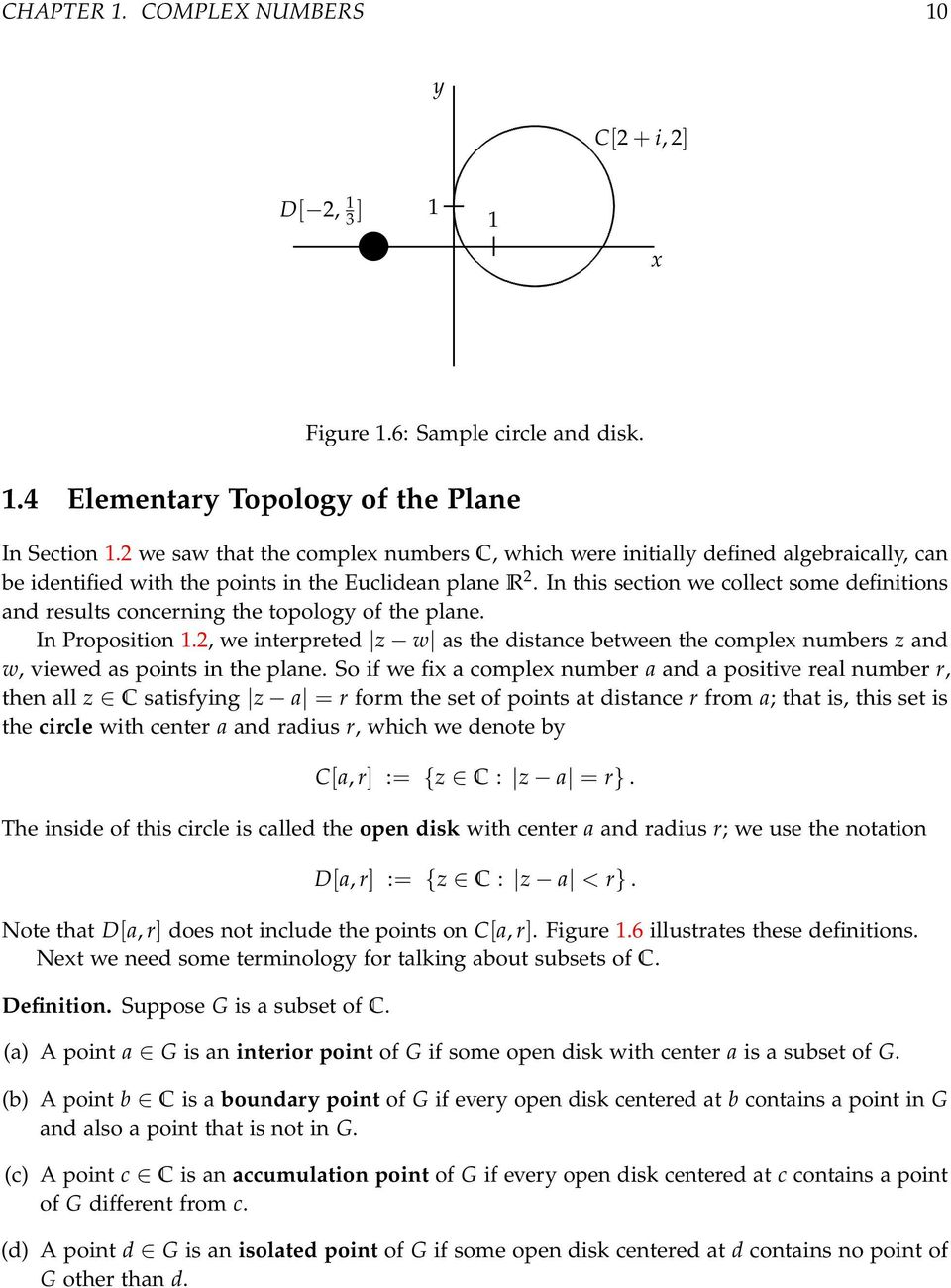 In this section we collect some definitions and results concerning the topology of the plane. In Proposition.