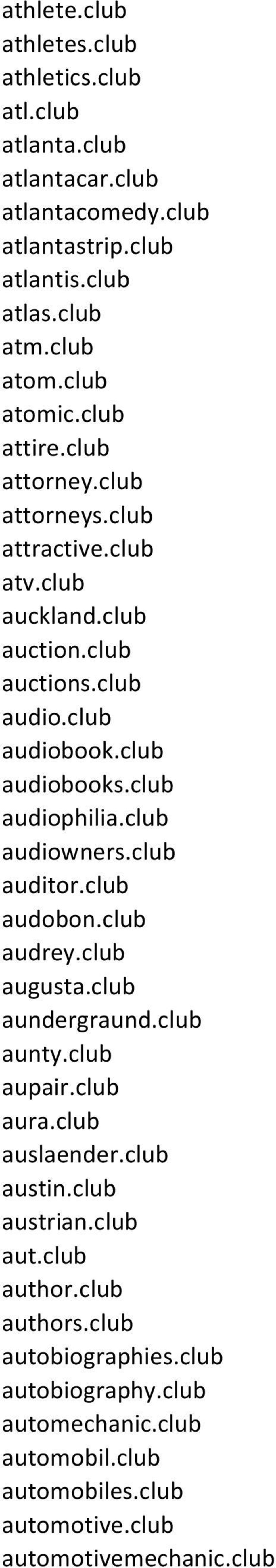 club audiophilia.club audiowners.club auditor.club audobon.club audrey.club augusta.club aundergraund.club aunty.club aupair.club aura.club auslaender.club austin.