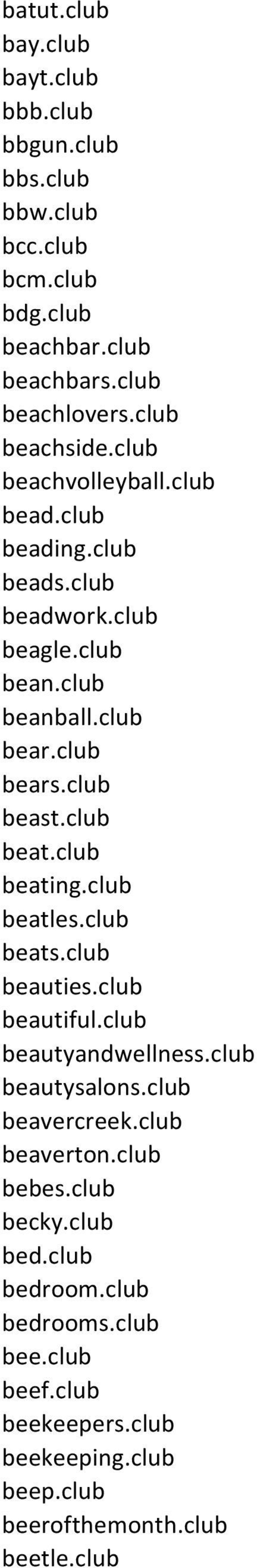 club beast.club beat.club beating.club beatles.club beats.club beauties.club beautiful.club beautyandwellness.club beautysalons.club beavercreek.