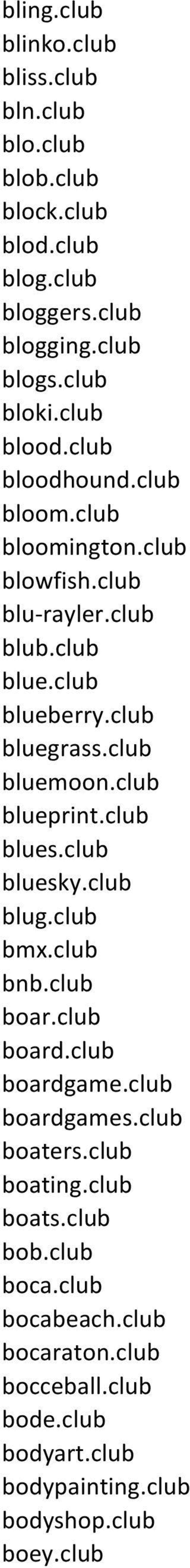 club bluemoon.club blueprint.club blues.club bluesky.club blug.club bmx.club bnb.club boar.club board.club boardgame.club boardgames.