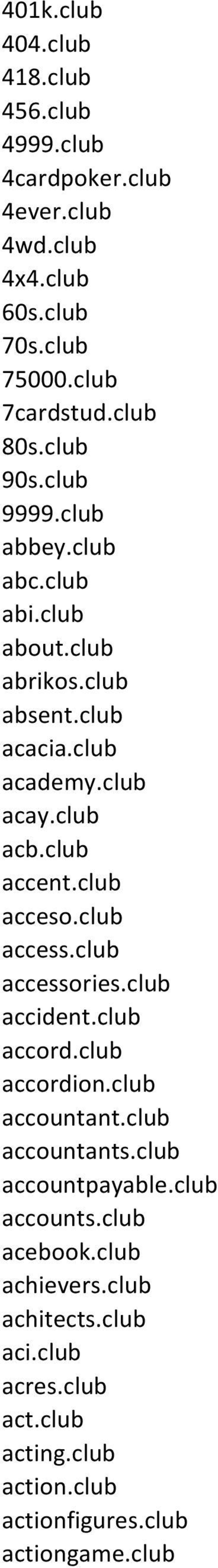 club acceso.club access.club accessories.club accident.club accord.club accordion.club accountant.club accountants.club accountpayable.