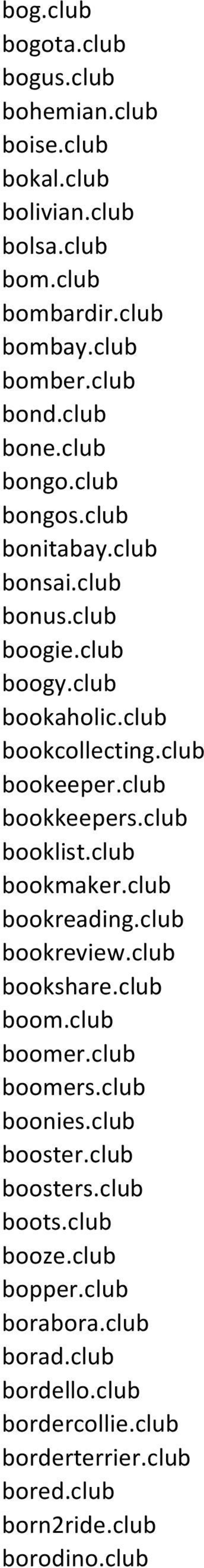 club bookkeepers.club booklist.club bookmaker.club bookreading.club bookreview.club bookshare.club boom.club boomer.club boomers.club boonies.