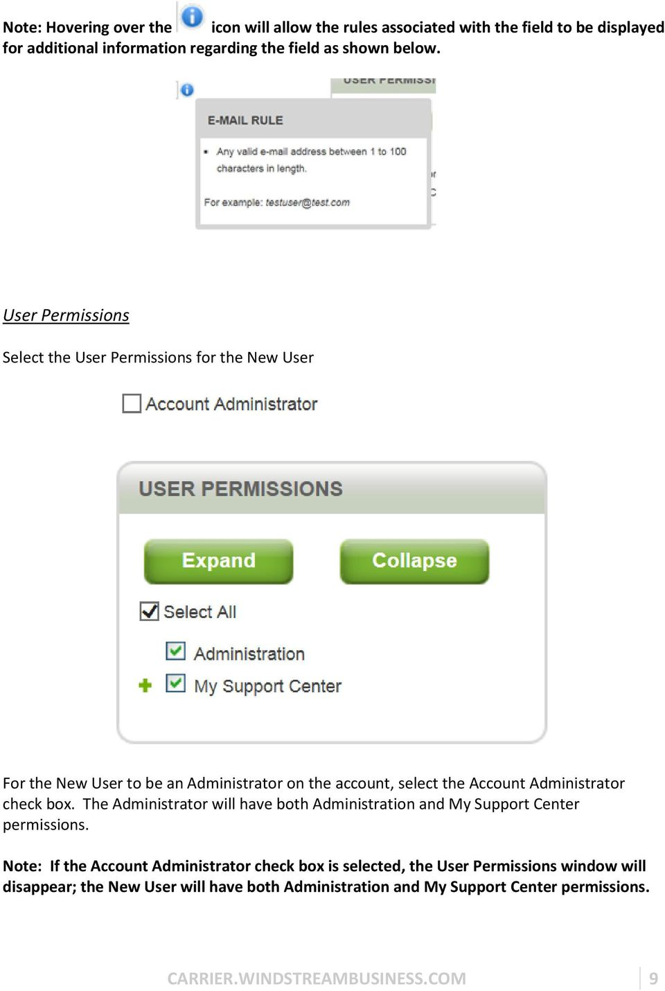 User Permissions Select the User Permissions for the New User For the New User to be an Administrator on the account, select the Account Administrator