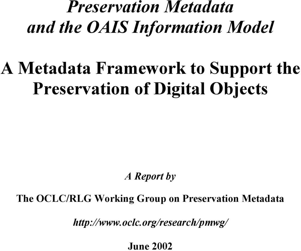 Objects A Report by The OCLC/RLG Working Group on