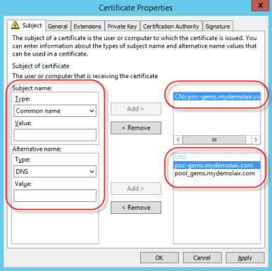 GEMS Prerequisites f. Click Apply, then click OK. g. Click Enroll. After creating the certificate, make sure the Subject Name and Subject Alternative Name are correct.