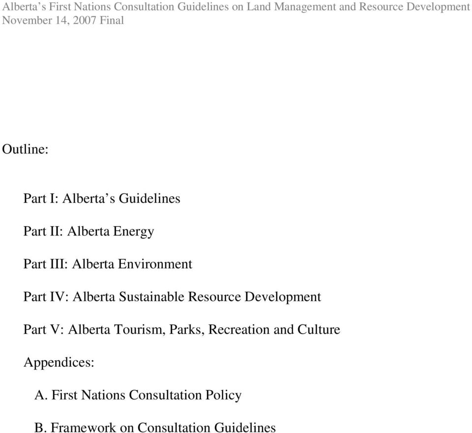 Part V: Alberta Tourism, Parks, Recreation and Culture Appendices: A.