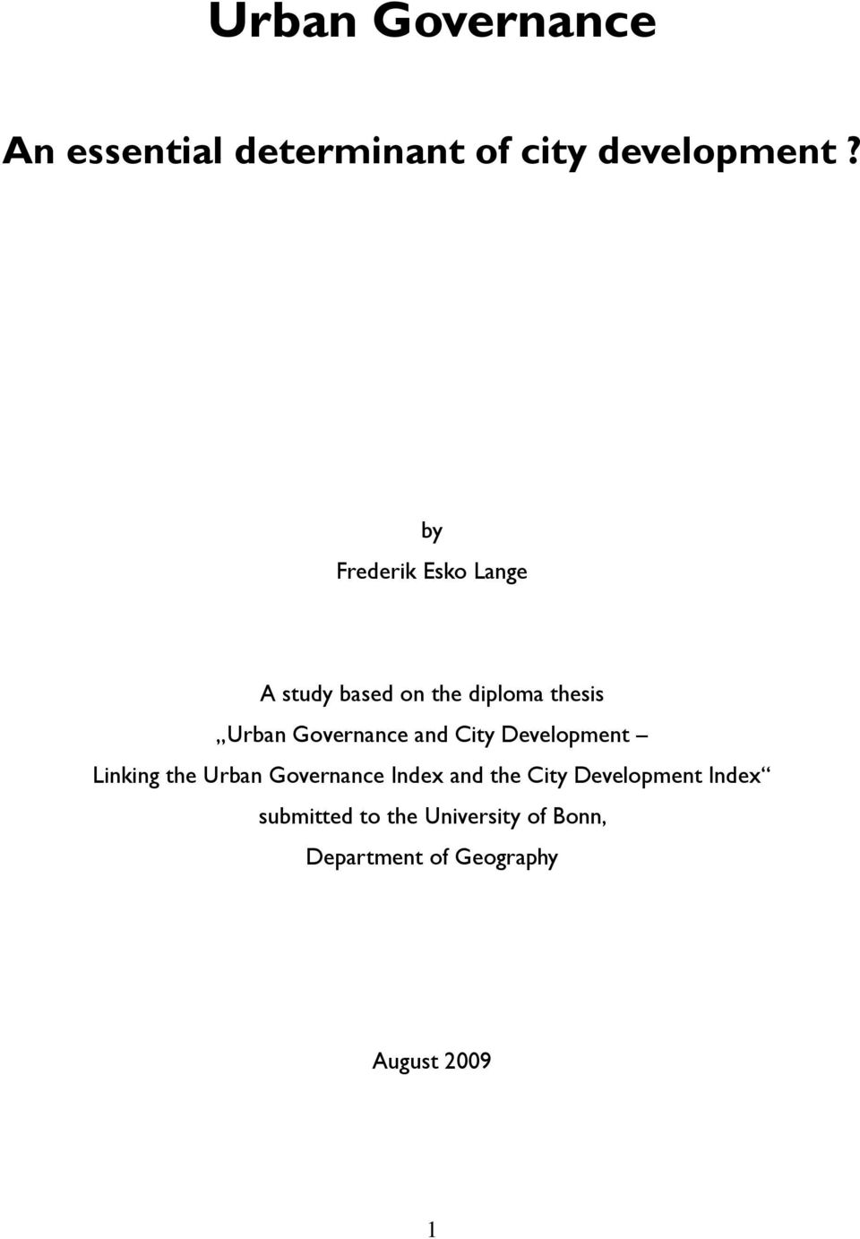 Governance and City Development Linking the Urban Governance Index and the