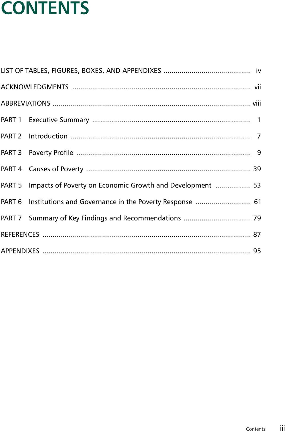 .. 39 PART 5 Impacts of Poverty on Economic Growth and Development.