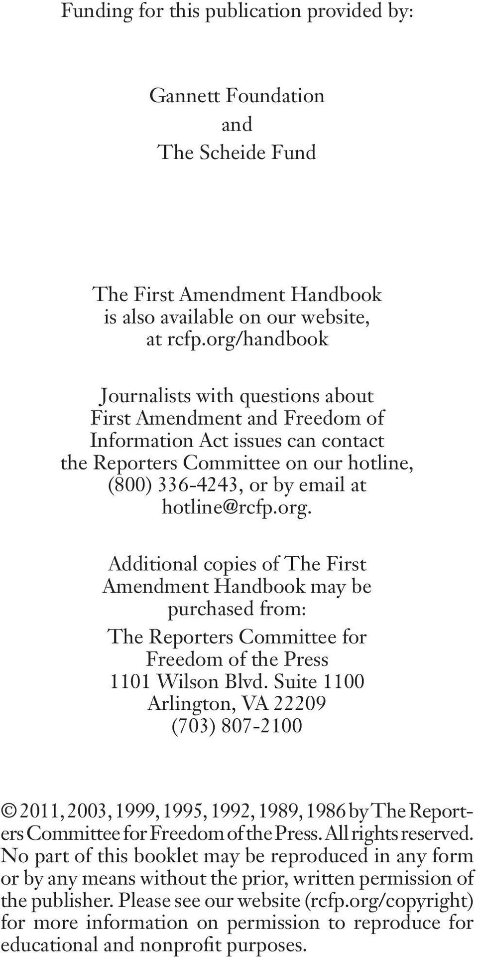 Suite 1100 Arlington, VA 22209 (703) 807-2100 2011, 2003, 1999, 1995, 1992, 1989, 1986 by The Reporters Committee for Freedom of the Press. All rights reserved.