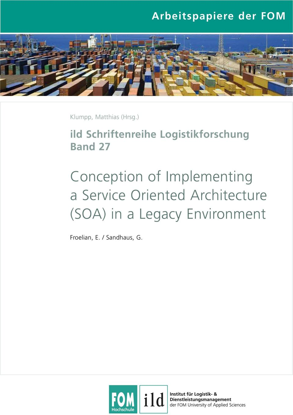Conception of Implementing a Service Oriented