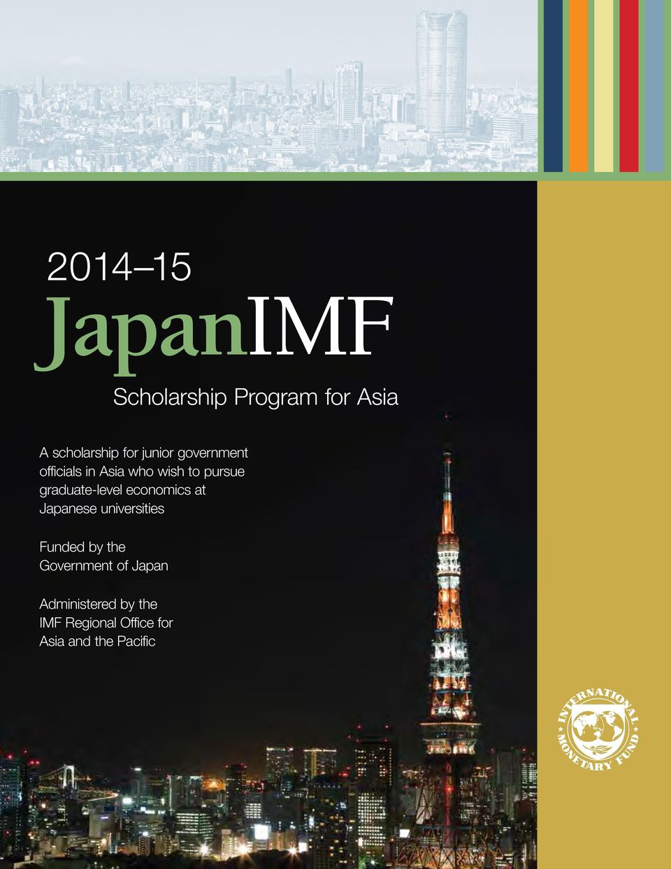 graduate-level economics at Japanese universities Funded by the