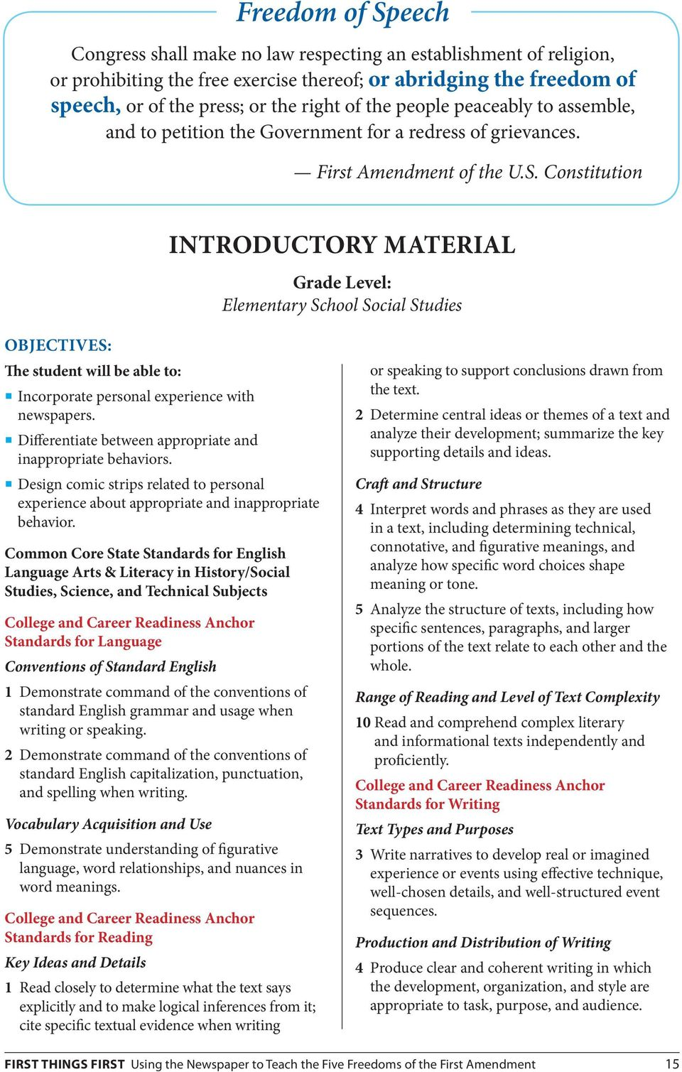 Constitution Introductory Material Grade Level: Elementary School Social Studies Objectives: The student will be able to: Incorporate personal experience with newspapers.