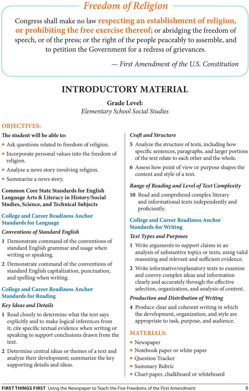 Constitution Introductory Material Grade Level: Elementary School Social Studies Objectives: The student will be able to: Ask questions related to freedom of religion.