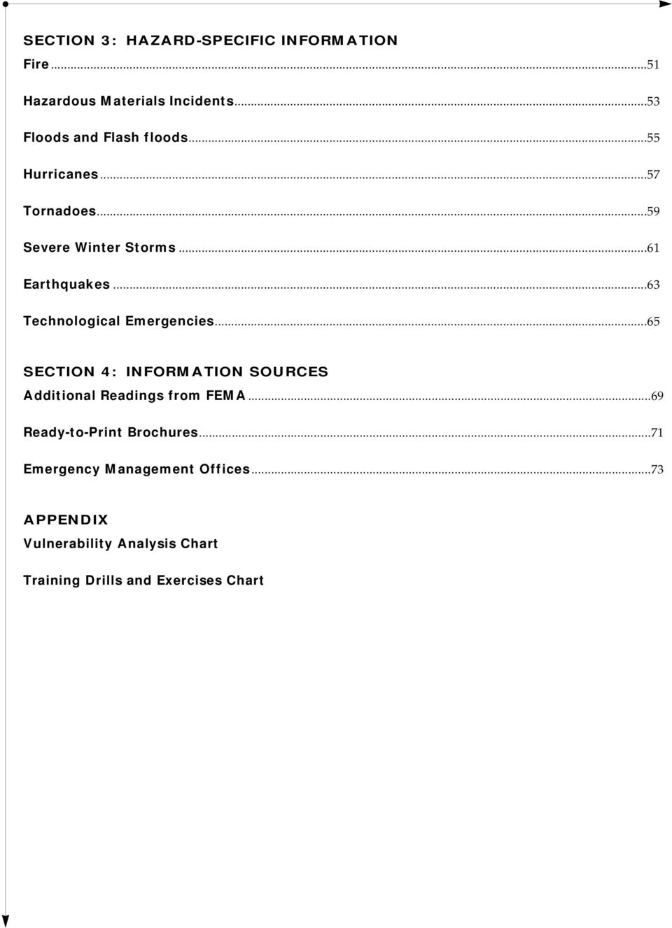 ..65 SECTION 4: INFORMATION SOURCES Additional Readings from FEMA...69 Ready-to-Print Brochures.