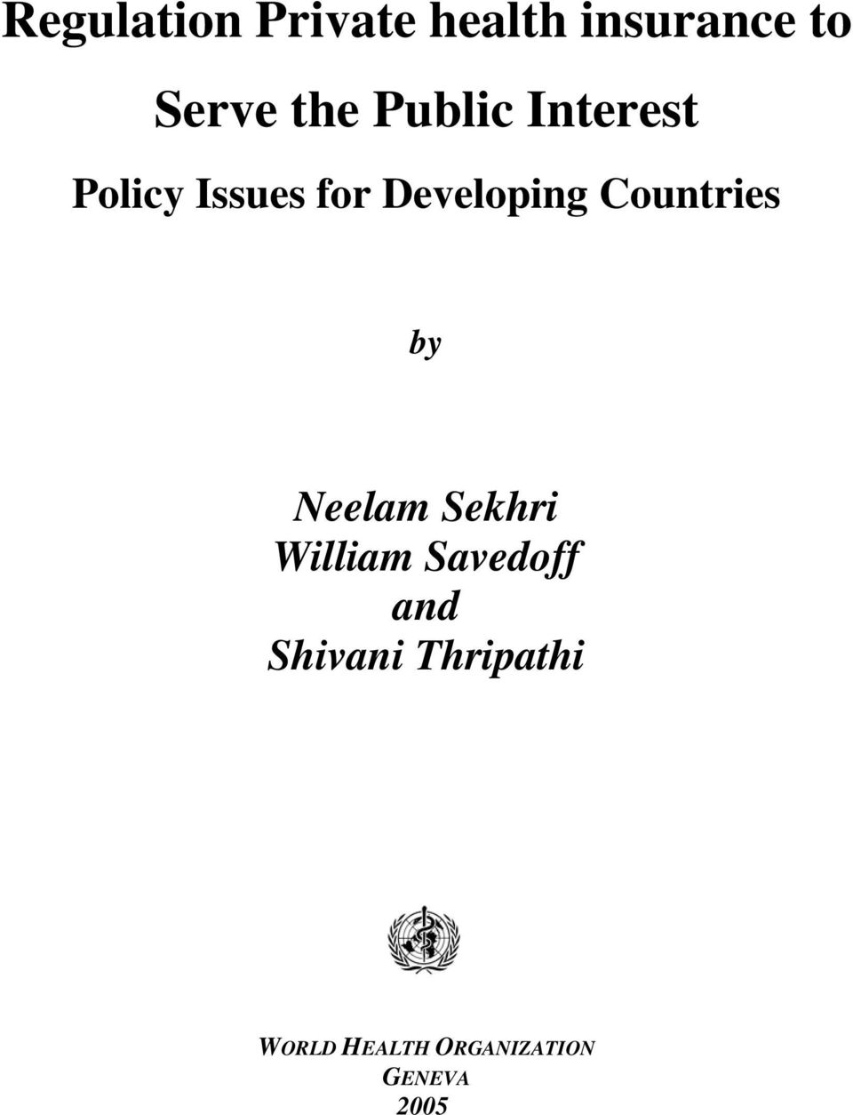 Countries by Neelam Sekhri William Savedoff and
