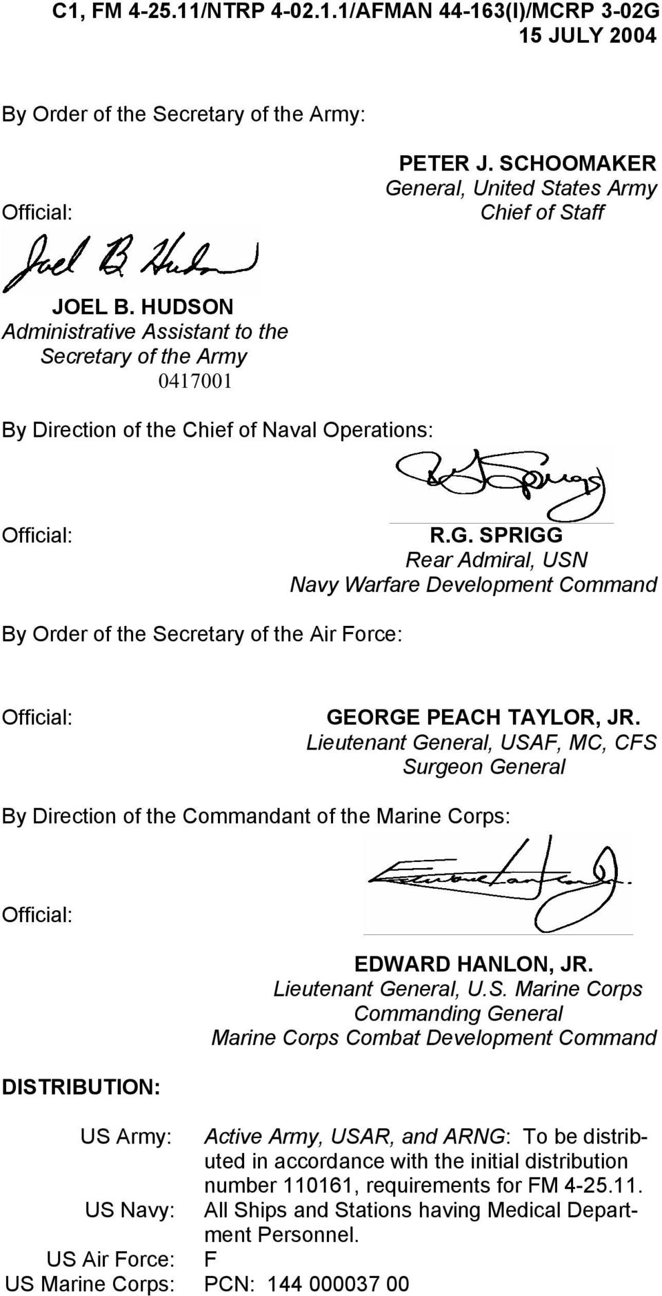 SPRIGG Rear Admiral, USN Navy Warfare Development Command By Order of the Secretary of the Air Force: Official: GEORGE PEACH TAYLOR, JR.