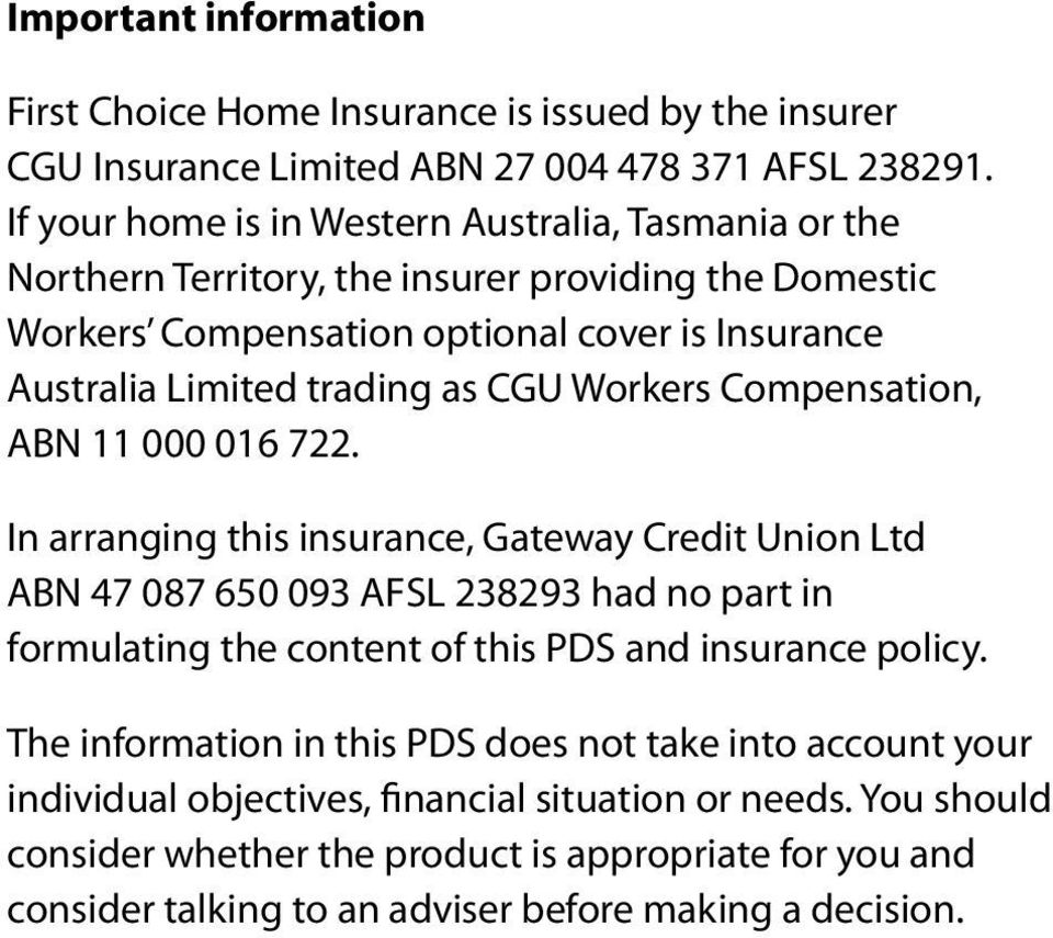 CGU Workers Compensation, ABN 11 000 016 722.