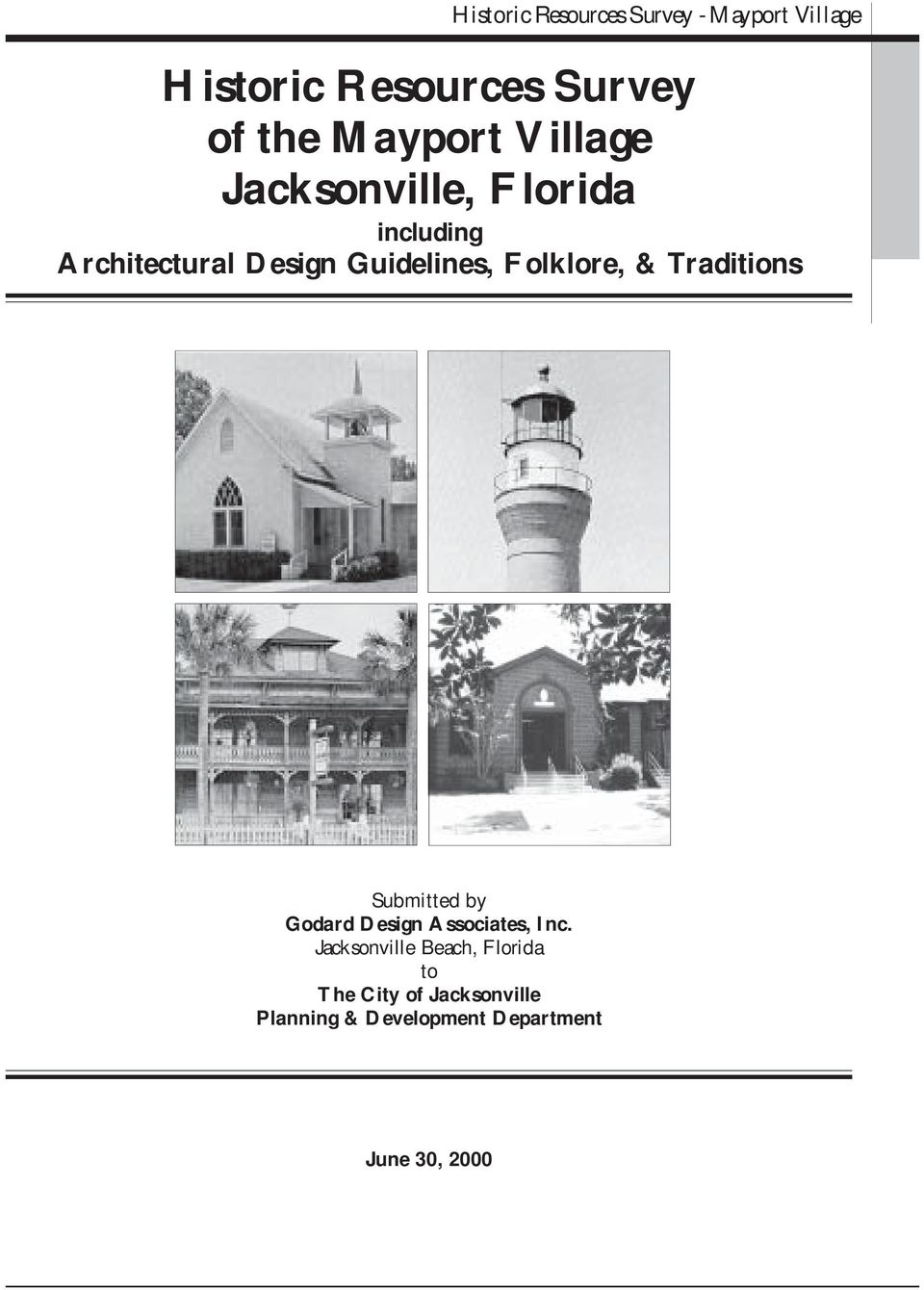 Folklore, & Traditions Submitted by Godard Design Associates, Inc.