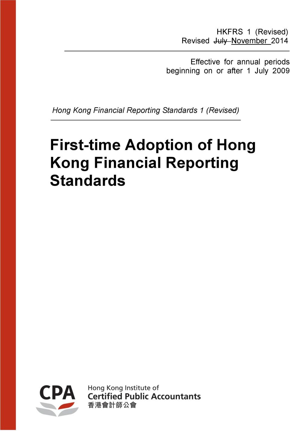 Hong Kong Financial Reporting Standards 1 (Revised)