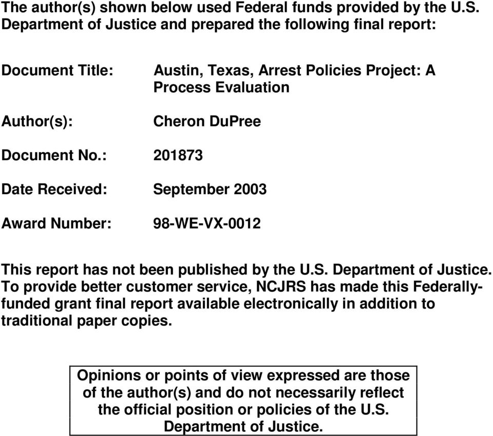 No.: 201873 Date Received: September 2003 Award Number: 98-WE-VX-0012 This report has not been published by the U.S. Department of Justice.