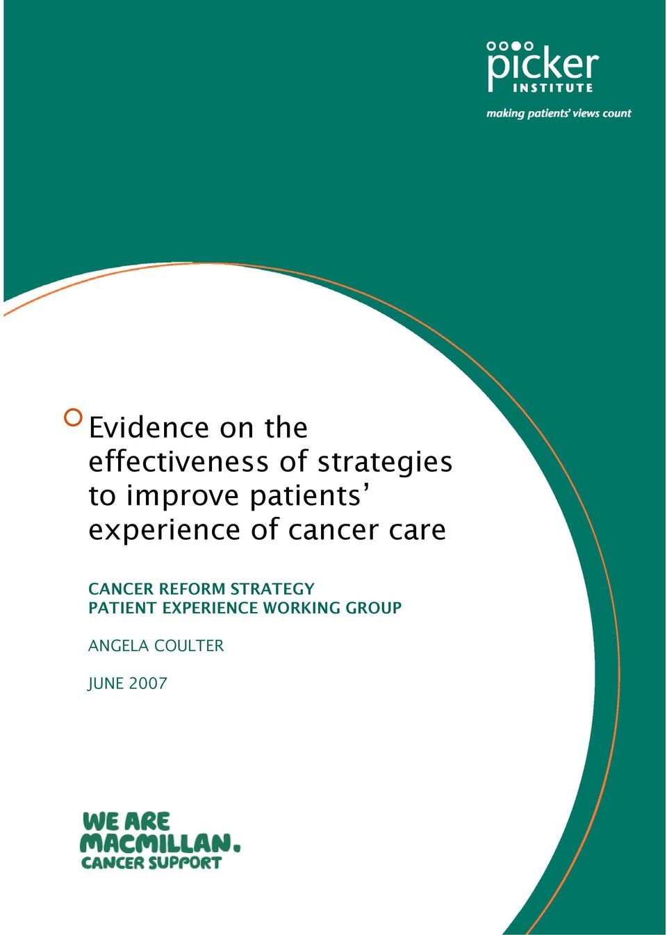 of cancer care CANCER REFORM STRATEGY