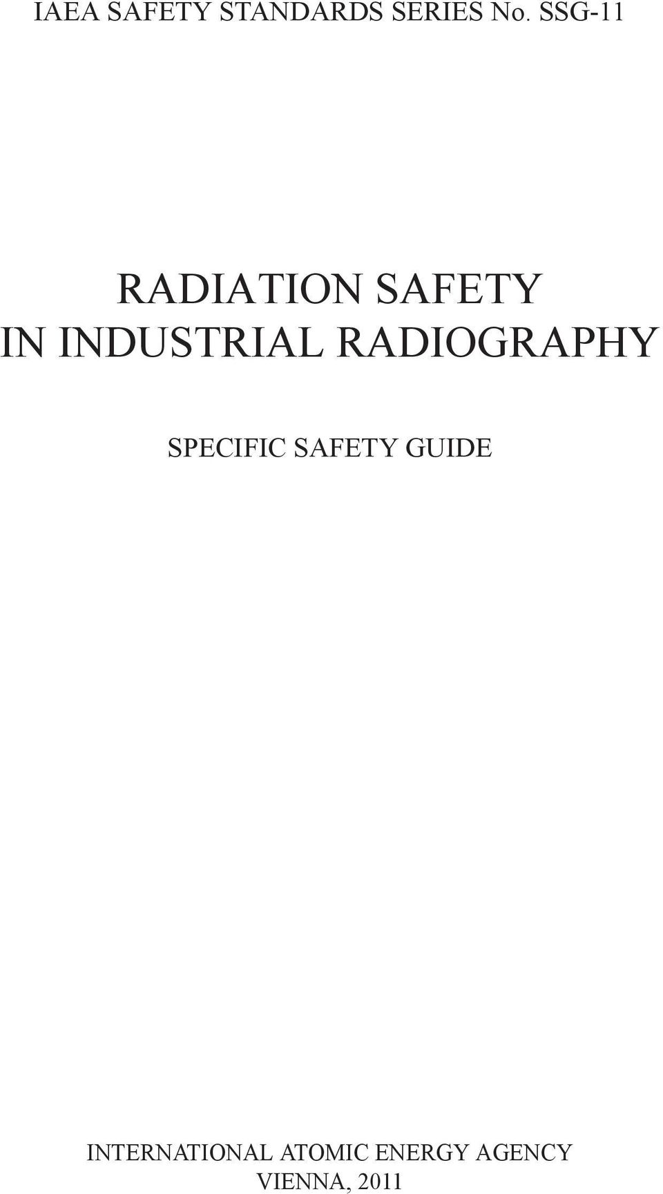 RADIOGRAPHY SPECIFIC SAFETY GUIDE