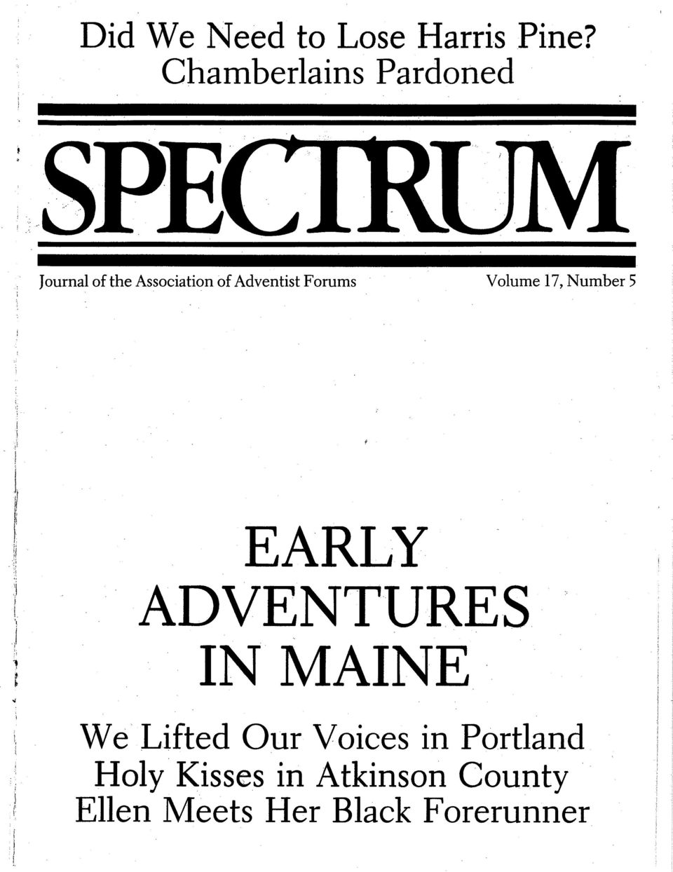 Forums Volume 17, Number 5 EARLY ADVENTURES IN MAINE We