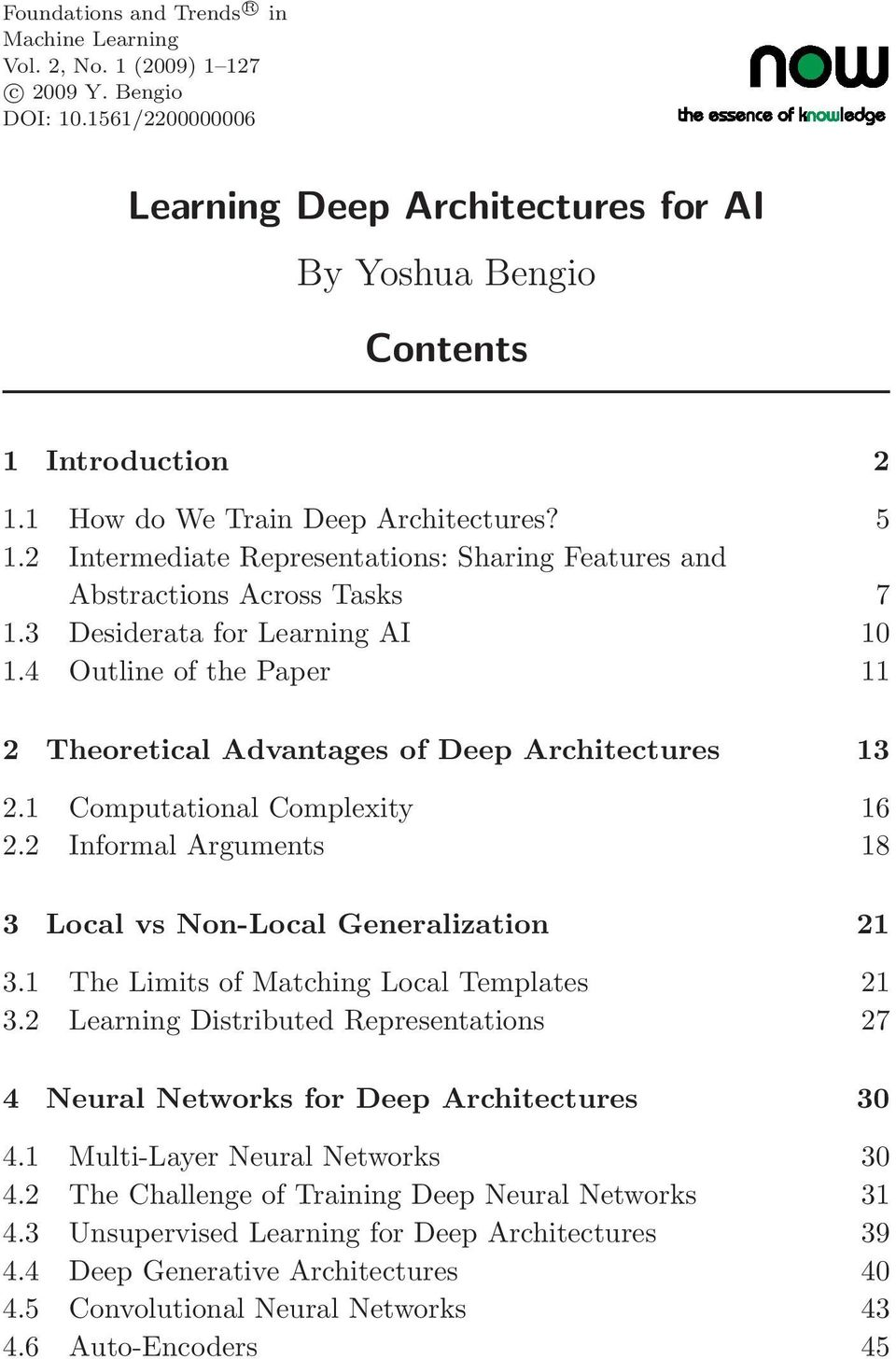 4 Outline of the Paper 11 2 Theoretical Advantages of Deep Architectures 13 2.1 Computational Complexity 16 2.2 Informal Arguments 18 3 Local vs Non-Local Generalization 21 3.