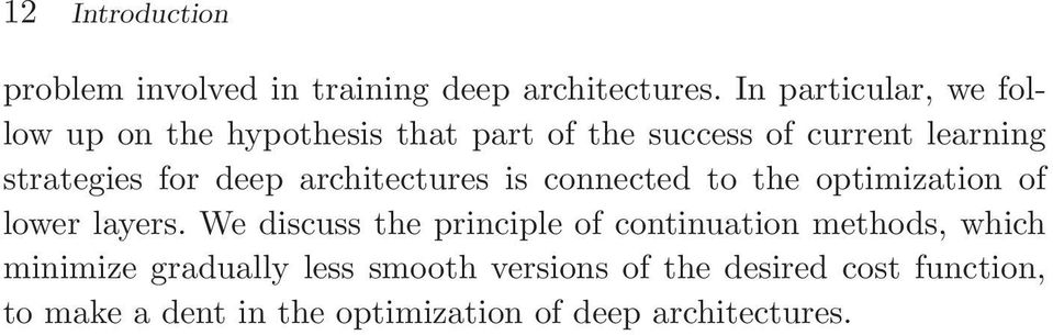 deep architectures is connected to the optimization of lower layers.