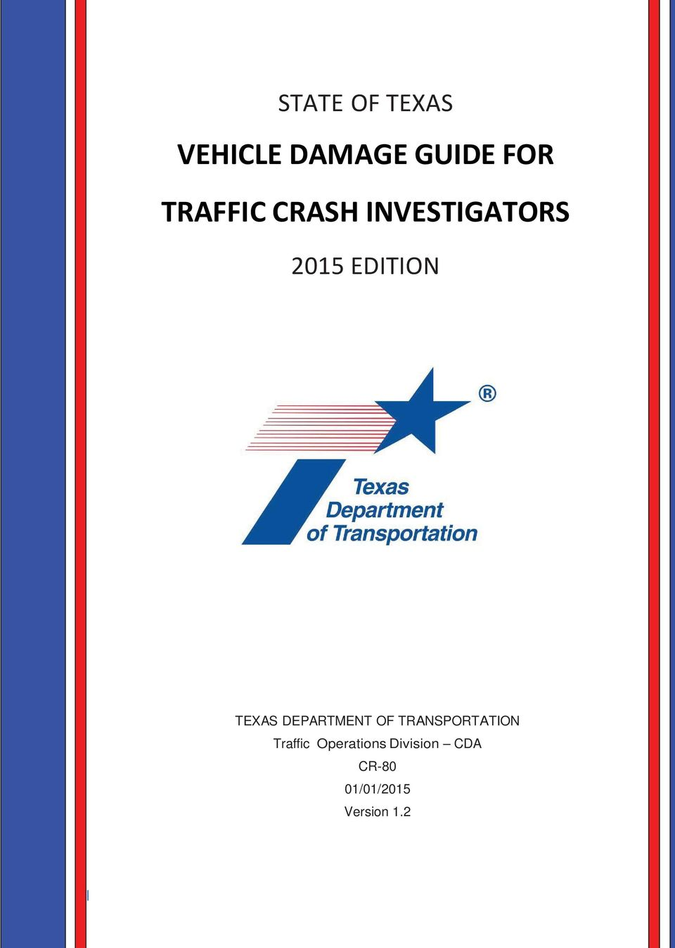 TEXAS DEPARTMENT OF TRANSPORTATION Traffic
