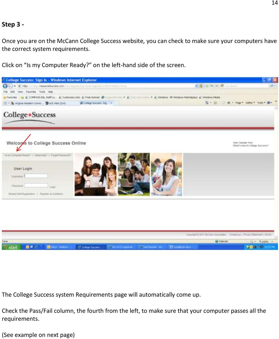 The College Success system Requirements page will automatically come up.
