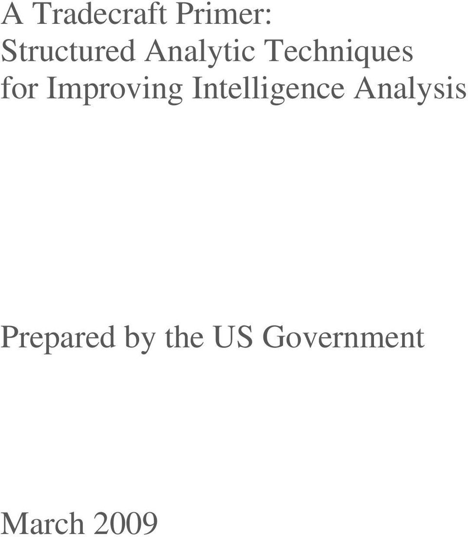 Improving Intelligence Analysis