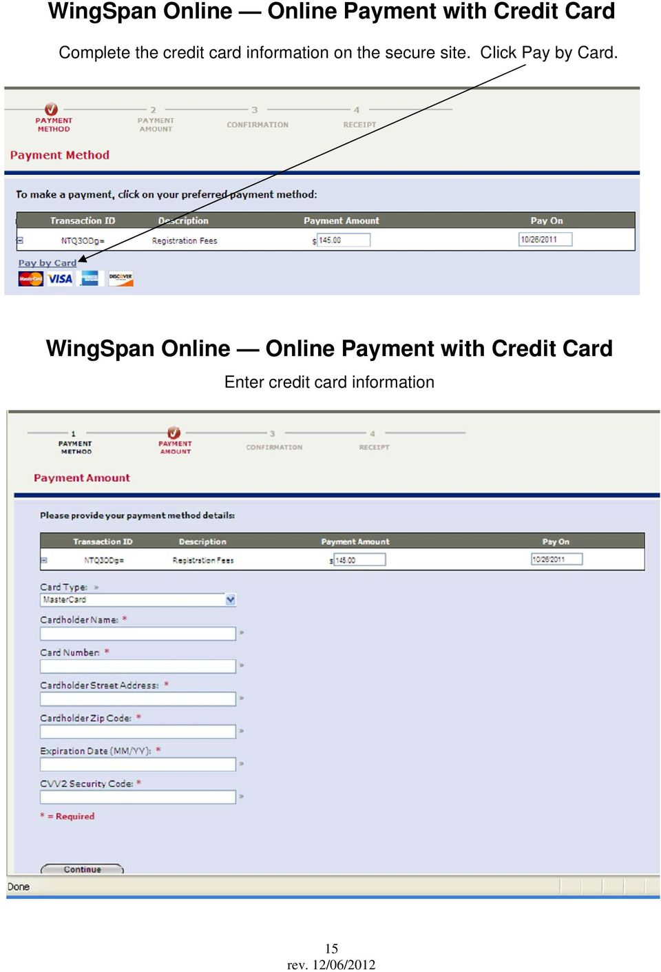 123456789 1234 Citrus Drive WingSpan Online Online Payment with