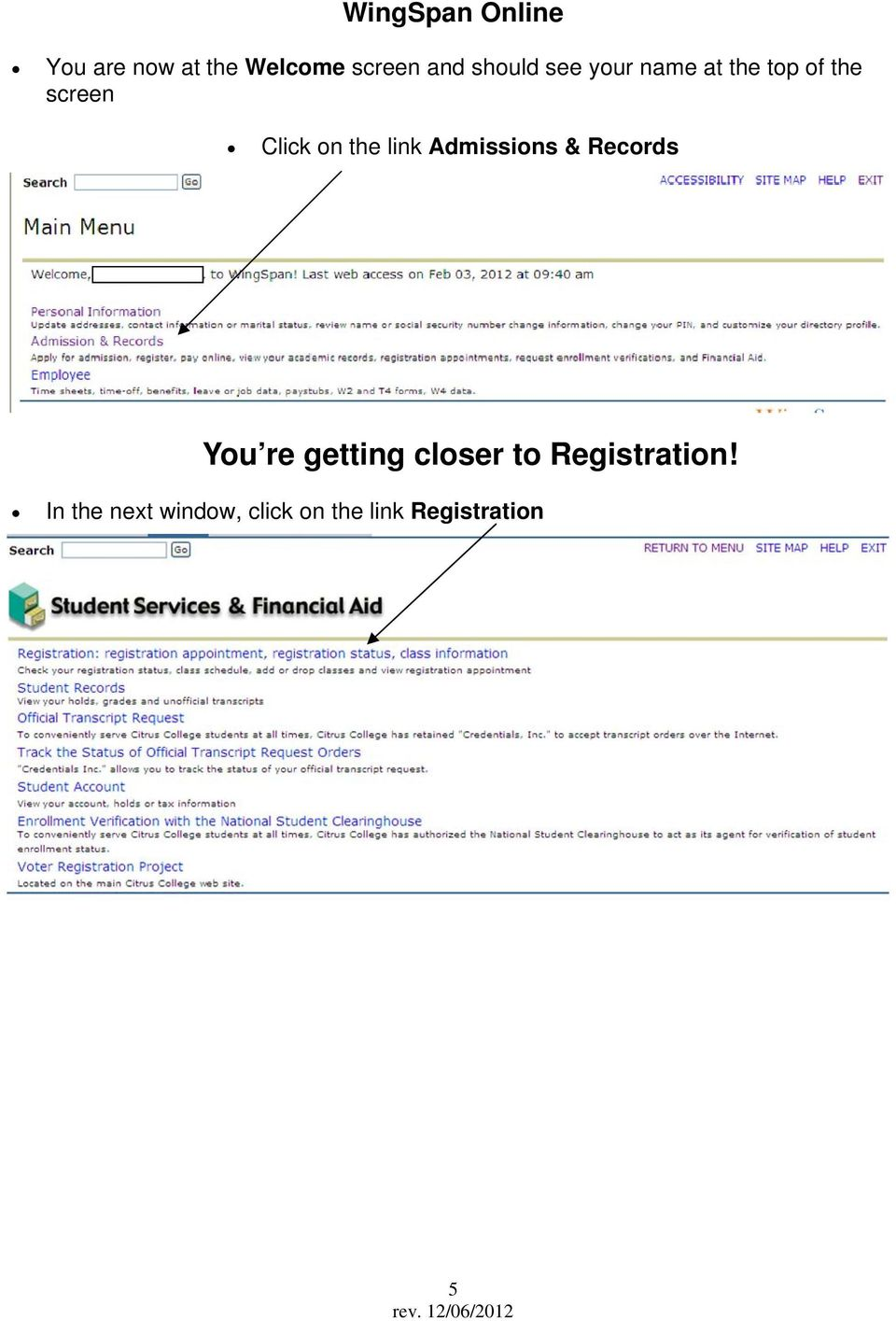 the link Admissions & Records You re getting closer to
