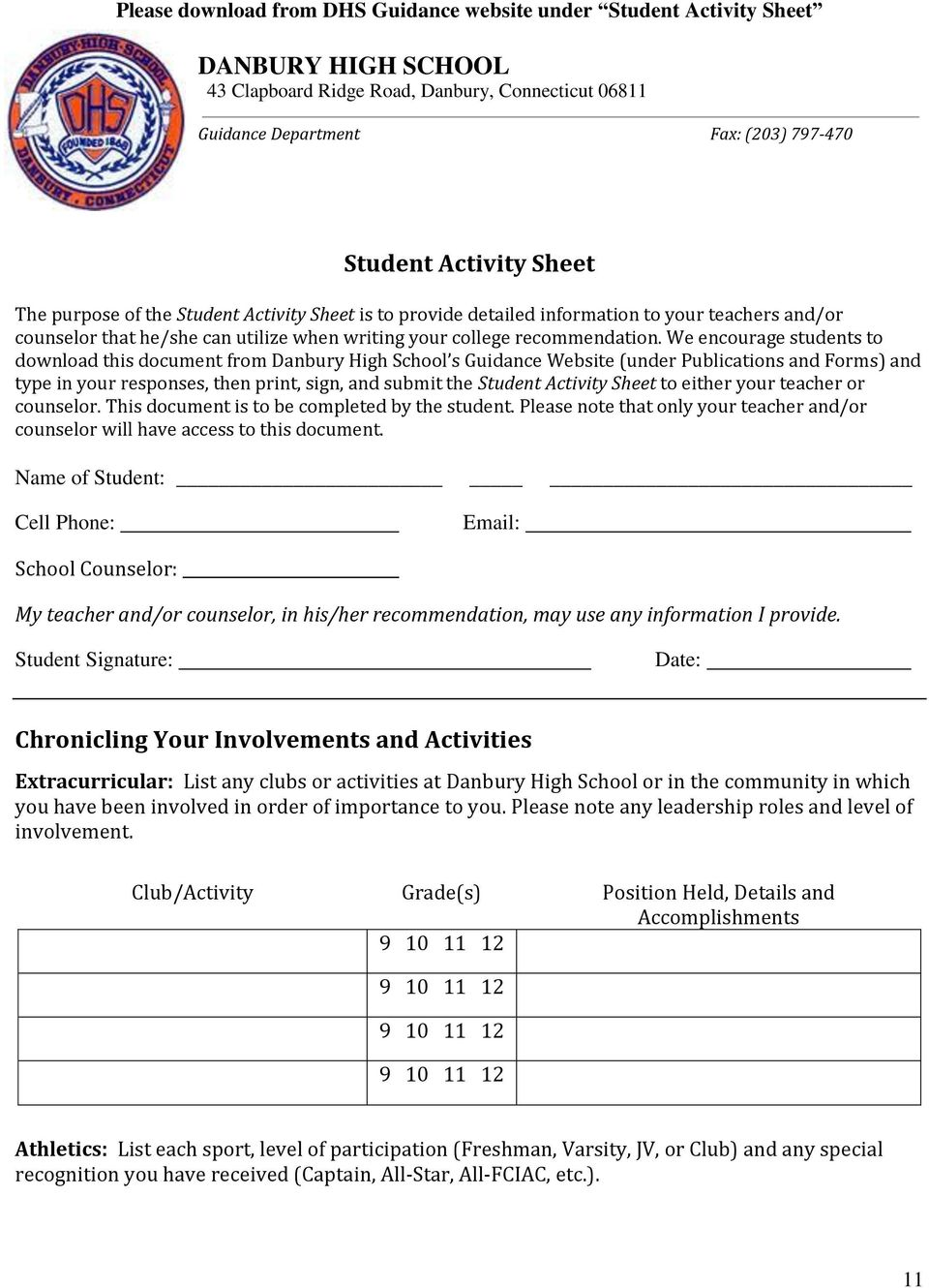 We encourage students to download this document from Danbury High School s Guidance Website (under Publications and Forms) and type in your responses, then print, sign, and submit the Student