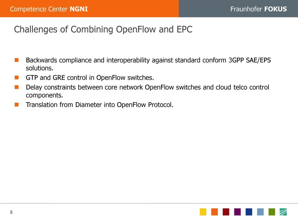 GTP and GRE control in OpenFlow switches.