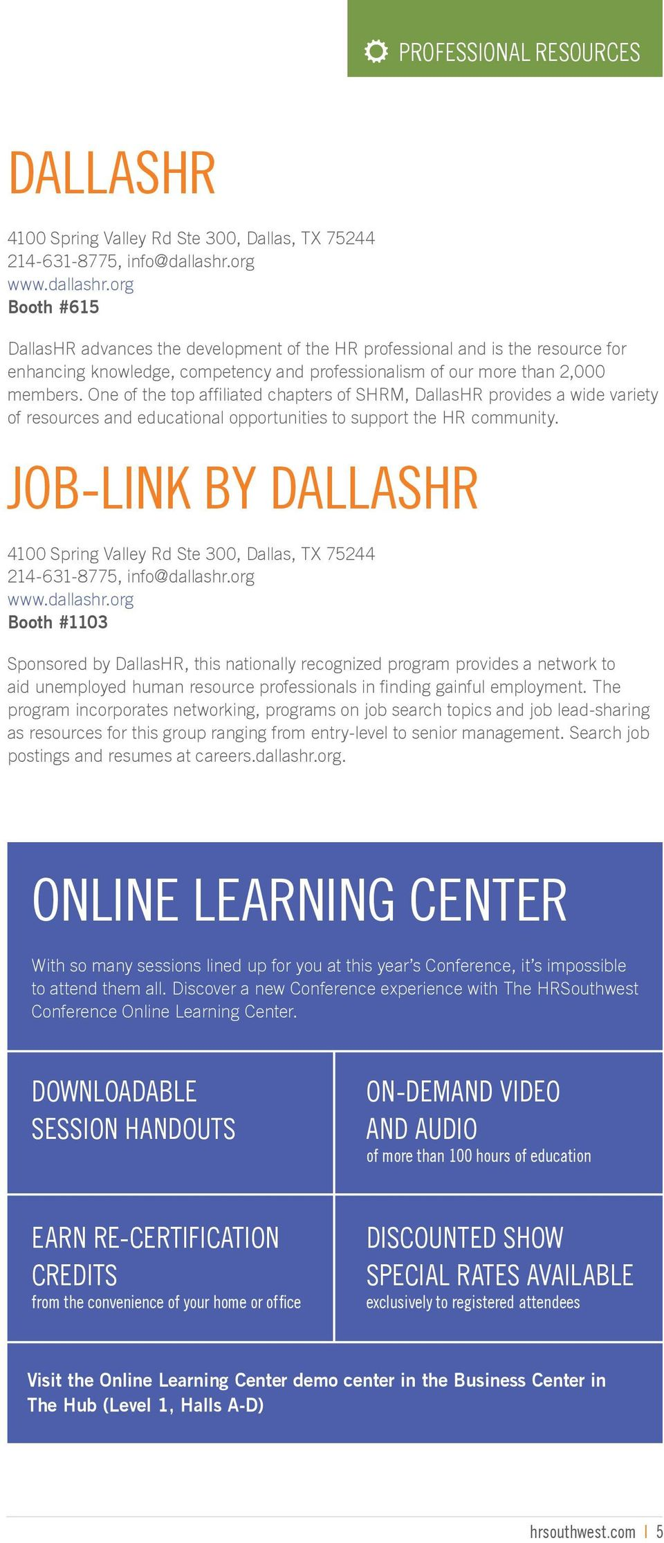 One of the top affiliated chapters of SHRM, DallasHR provides a wide variety of resources and educational opportunities to support the HR community.