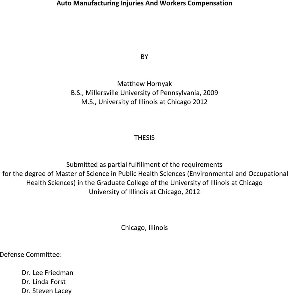 , University of Illinois at Chicago 2012 THESIS Submitted as partial fulfillment of the requirements for the degree of Master of