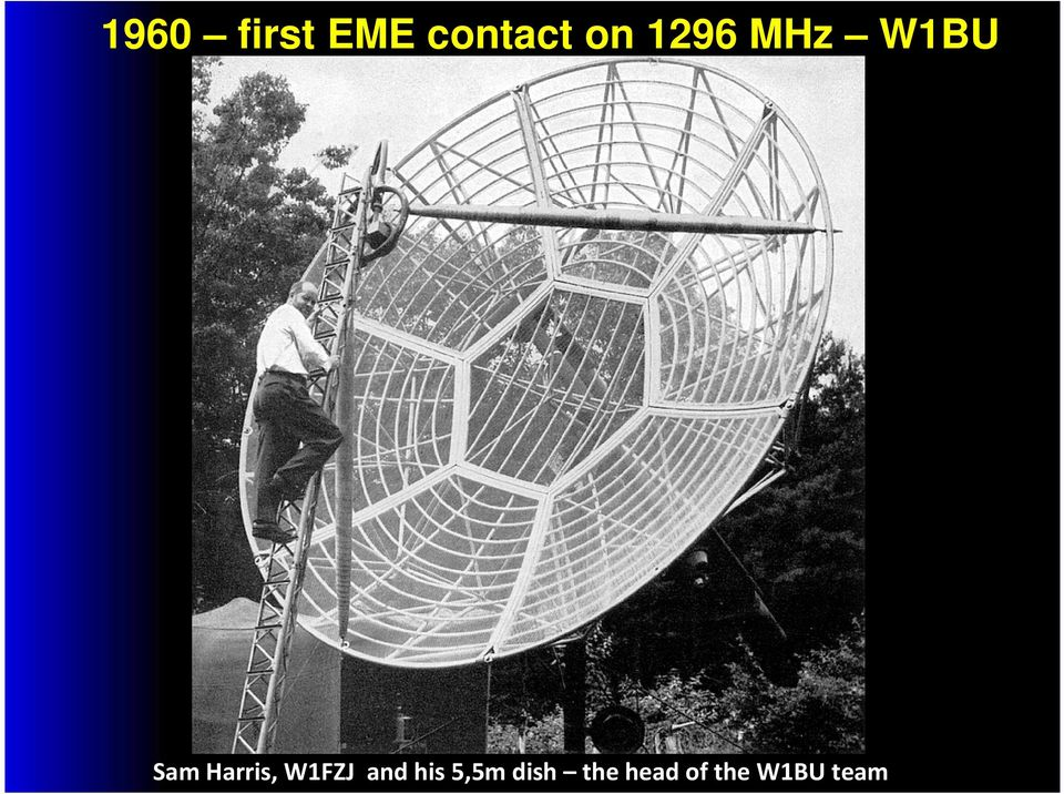 W1FZJ and his 5,5m dish