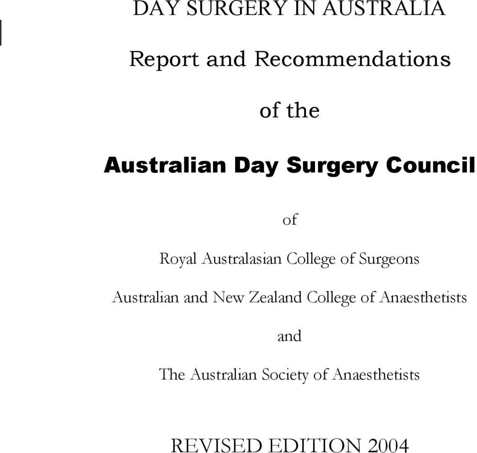 of Surgeons Australian and New Zealand College of