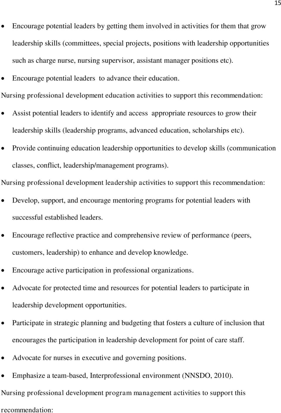 Nursing professional development education activities to support this Assist potential leaders to identify and access appropriate resources to grow their leadership skills (leadership programs,