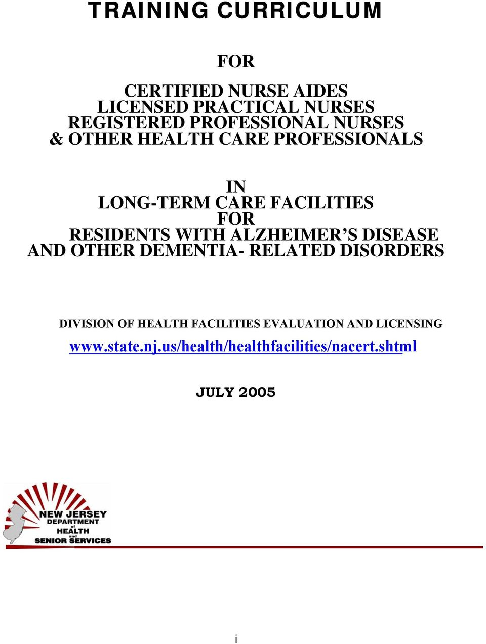 RESIDENTS WITH ALZHEIMER S DISEASE AND OTHER DEMENTIA- RELATED DISORDERS DIVISION OF