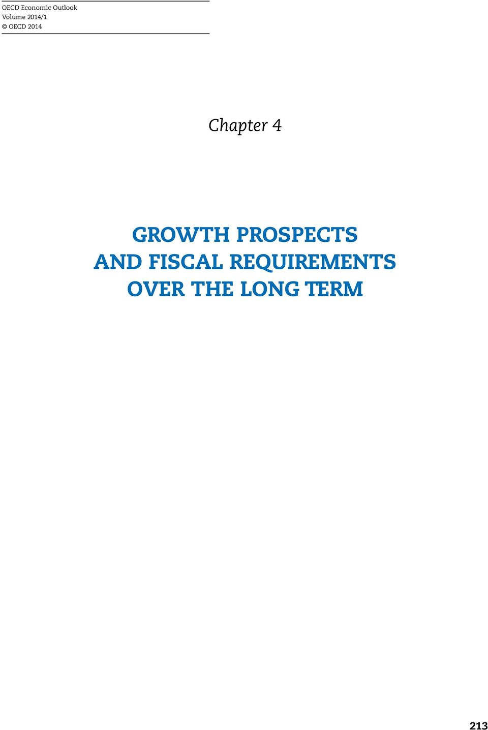 GROWTH PROSPECTS AND FISCAL