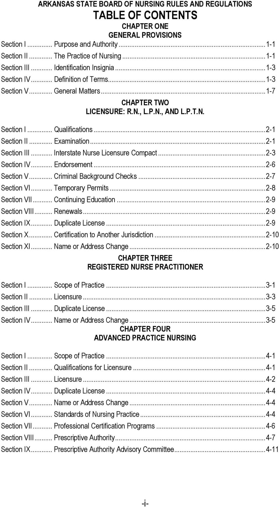 ..2-1 Section II... Examination...2-1 Section III... Interstate Nurse Licensure Compact...2-3 Section IV... Endorsement...2-6 Section V... Criminal Background Checks...2-7 Section VI.